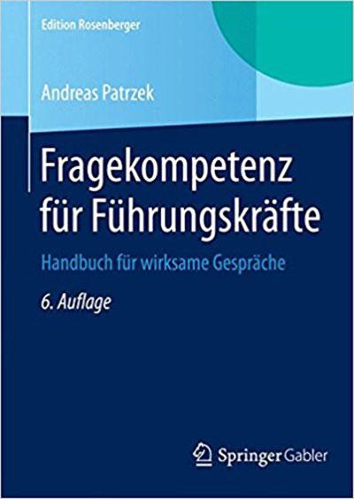 Fragekompetenz für Führungskräfte, Buch von Andreas Patrzek